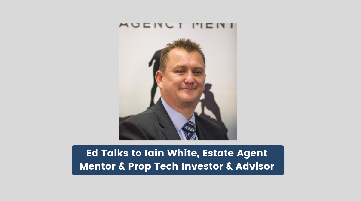 Ed Talks - Property Podcast Ep. 8 with Iain White