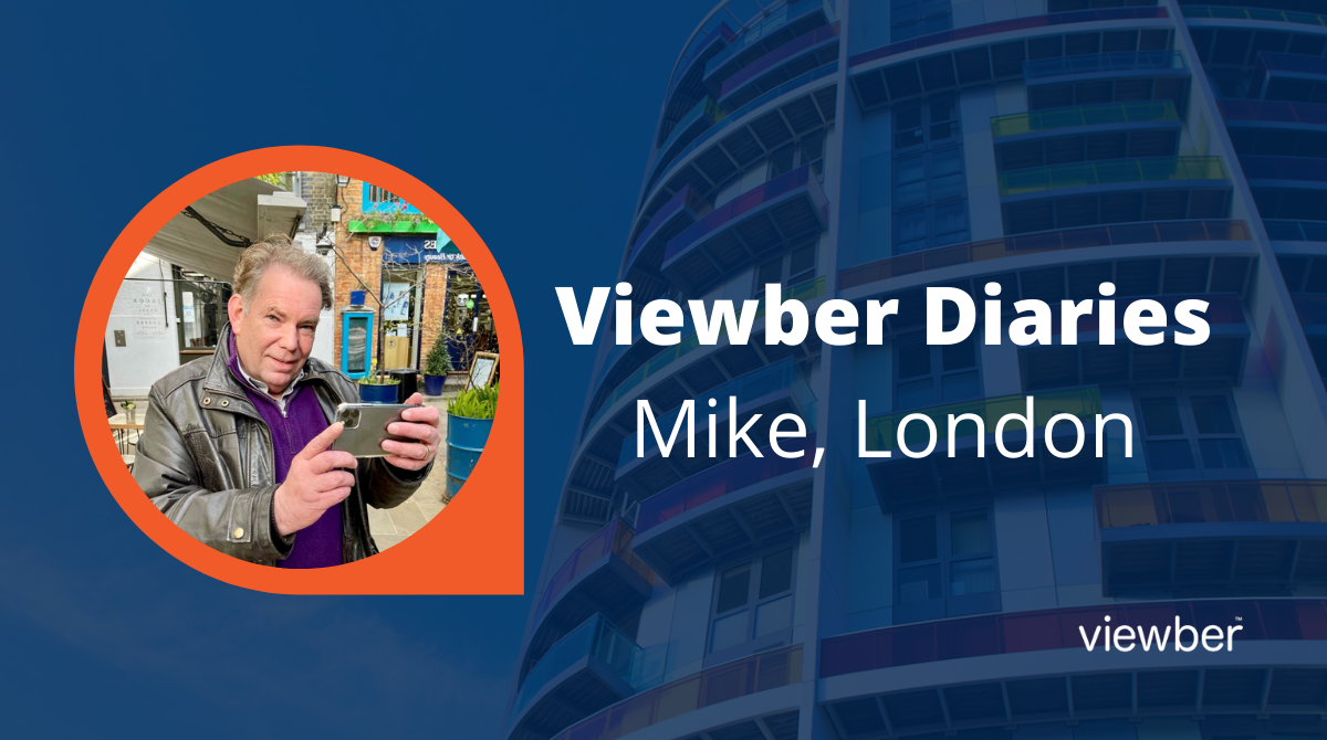 Viewber Diaries - Mike, London